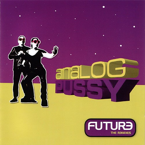 Analog Pussy - Future The Remixes: Front