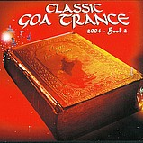Various Artists - Classic Goa Trance 2004 - Book 2