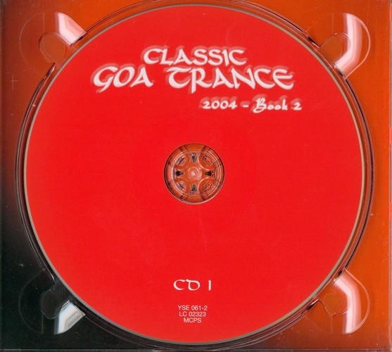 Various Artists - Classic Goa Trance 2004 - Book 2: CD