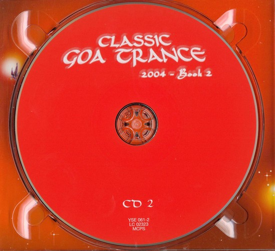 Various Artists - Classic Goa Trance 2004 - Book 2: CD 2