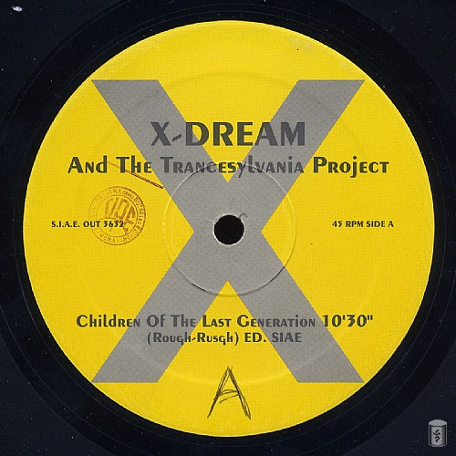 X-Dream & The Trancesylvania Project - Children Of The Last Generation EP: Side A