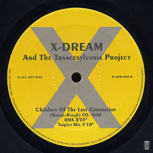 X-Dream & The Trancesylvania Project - Children Of The Last Generation EP: Side B