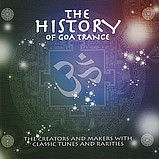 Various Artists - The History Of Goa Trance