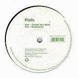 Fitalic - Controll Your Mind EP