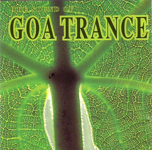 Various Artists - The Sound of Goa Trance: Front