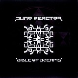 Juno Reactor - Bible of dreams