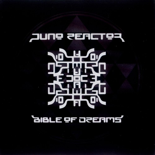 Juno Reactor - Bible of dreams: Front