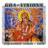 Various Artists - Goa-Visions - Psychedelic Trance 2