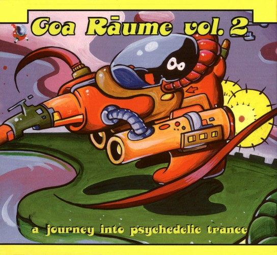 Various Artists - Goa Raume 2 - A Journey Into Psychedelic Trance: Front