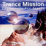 Trance Mission - Psychedelic Goa Trance