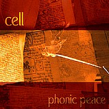 Cell - Phonic Peace