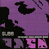 Sub 6 feat. Michele Adamson - 7th Son Remixes