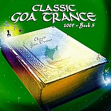 Various Artists - Classic Goa Trance 2005 - Book 3