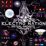 Electro Nation - Virtual Gadgets