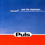Puls - Over The Slipstream