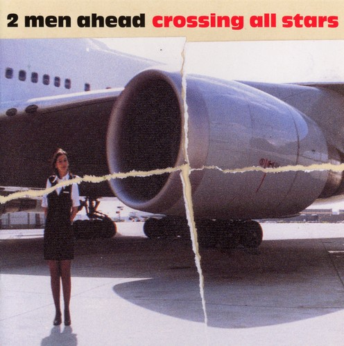 2 Men Ahead - Crossing All Stars: Front