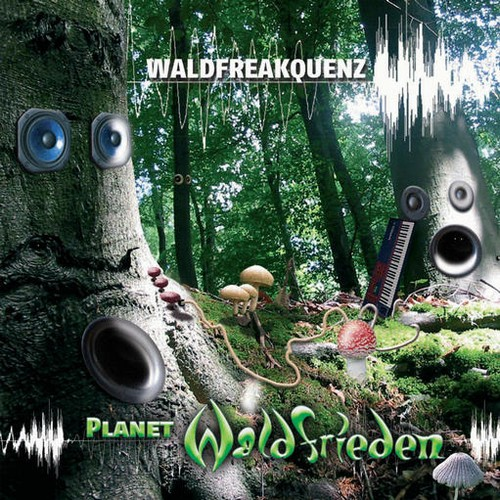 Various Artists - Waldfreakquenz - Planet Waldfrieden: Front
