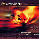 Various Artists - Unwind - A Journey Into Global Grooves