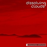 Various Artists - Dissolving Clouds