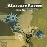 Quantum - Kiss The Sound