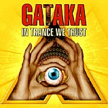 Gataka - In Trance We Trust