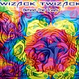Wizack Twizack - Behind The Trees