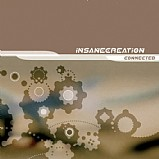 Insane Creation - Connected