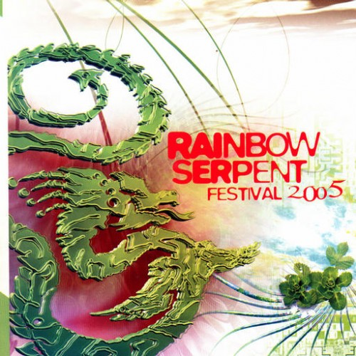 Various Artists - Rainbow Serpent Festival 2005: Front
