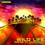 Various Artists - Wild Life - Surfing On Soundwaves