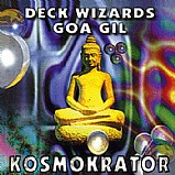 Various Artists - Deck Wizards 4 - Goa Gil - Kosmokrator