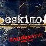 Eskimo - Balloonatic part 1
