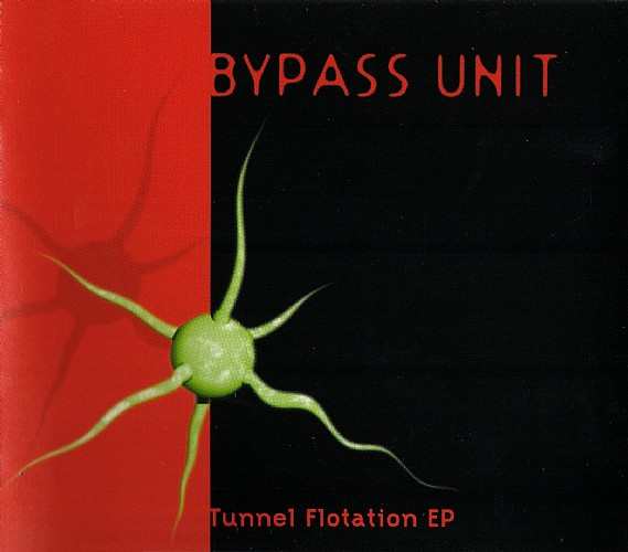 Bypass Unit - Tunnel Flotation EP: Front