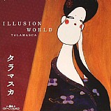Talamasca - Illusion World
