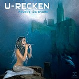 U-Recken - Aquatic Serenade