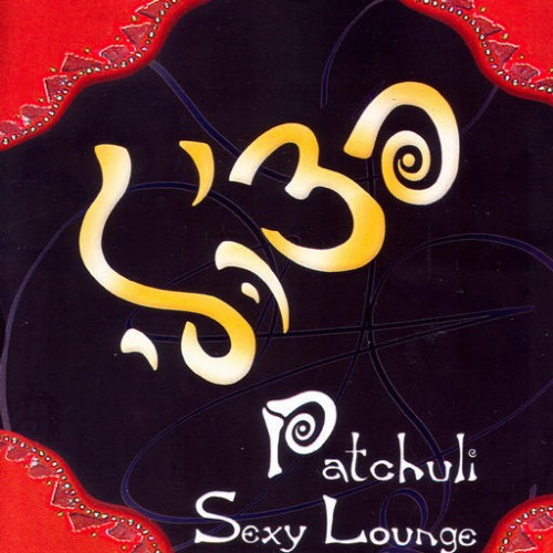 Various Artists - Patchuli Sexy Lounge: Front
