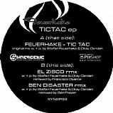 Feuerhake - The Tic Tac Remixes EP