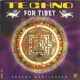 Various Artists - Techno For Tibet