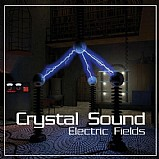 Crystal Sound - Electric Fields