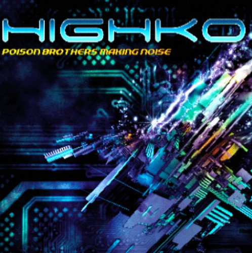 Highko - Noise Brothers On Poison: Front