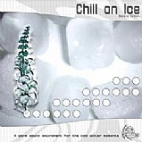 Various Artists - Chill On Ice - Second Edition