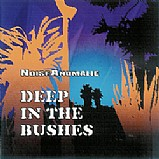 Noise Anomalie - Deep In The Bushes