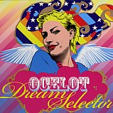 Ocelot - Dream Selector