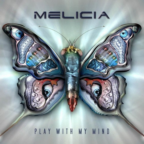 Melicia - Play With My Mind: Front