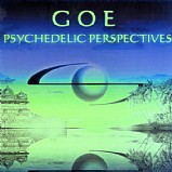 Goe - Psychedelic Perspectives