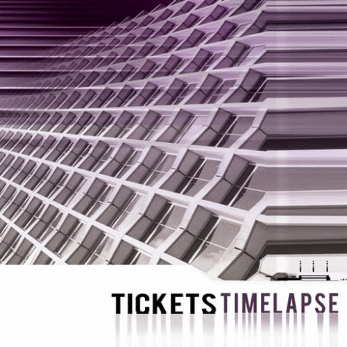 Tickets - Time Lapse: Front