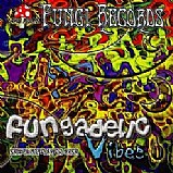 Various Artists - Fungadelic Vibes