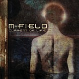 M-Field - Current Of Life