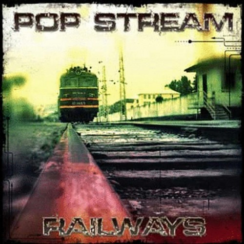 Pop Stream - Railways: Front
