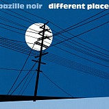 Bazille Noir - Different Places