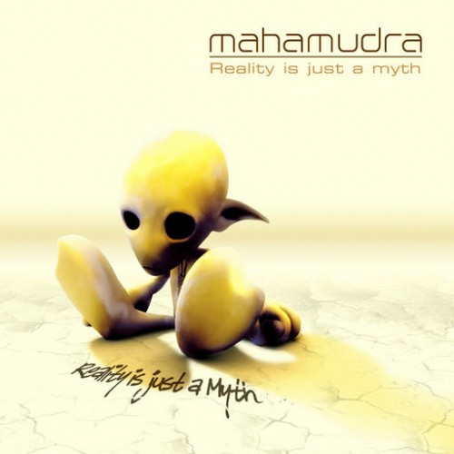 Mahamudra - Reality Is Just A Myth: Front
